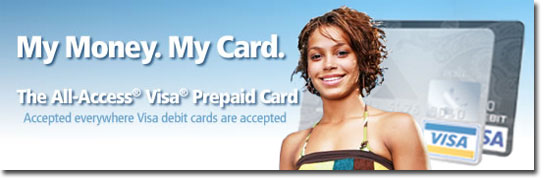 My Money. My Card. The All-Access Visa Prepaid Card.