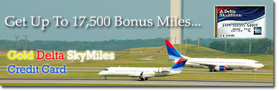 Get up to 17,500 bonus miles with the Gold Delta SkyMiles Credit Card.